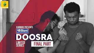 Ajmal Bismi Doosra | Final Part | Limited Series | Karikku