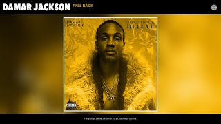 Damar Jackson   Fall Back (Audio)