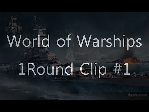 [WOWs] World of Warships 1Round Clip #1 - Fuso 105K