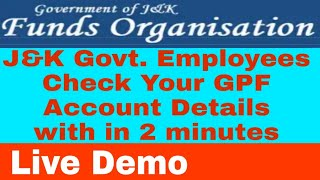 How to check J&k Govt. Employees GPF Details/Live demo in Hindi