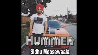 [Leaked] Hummer Song By Sidhu Moosewala. New Punjabi Song 2019