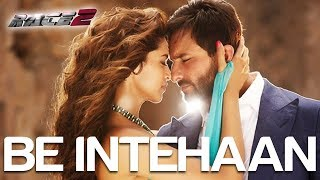 Be Intehaan - Video Song | Race 2 I Saif Ali Khan & Deepika Padukone | Atif Aslam & Sunidhi