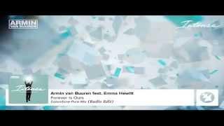 Armin van Buuren ft Emma Hewitt - Forever Is Ours (Solarstone Pure Radio Edit)