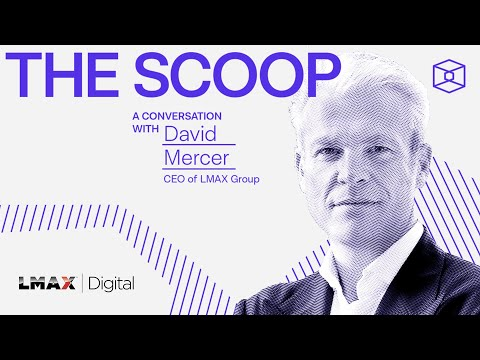 A conversation with David Mercer, CEO of LMAX Group