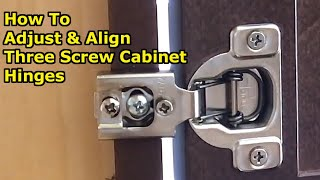 How to Align Cabinet Doors By Adjusting 3 Screw European Cabinet Hinges