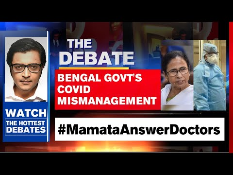 What Is Mamata Govt Trying to Hide Amid COVID Crisis? | The Debate With Arnab Goswami