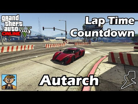 Fastest Supercars (Autarch) - GTA 5 Best Fully Upgraded Cars Lap Time Countdown