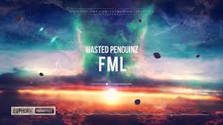Wasted Penguinz   FML [HQ Edit]