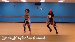 "Far East Movement - ""Live My Life"" - COMMIT Dance Fitness Choreo"