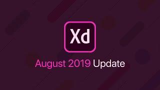 Adobe XD Update | August 2019