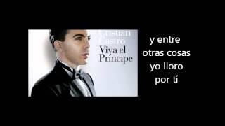 Cristian Castro - Lloran Las Rosas Letra Lyrics