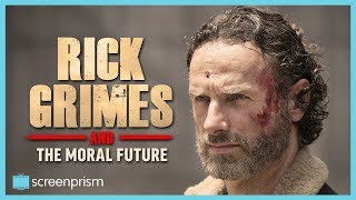 The Walking Dead Characters: Rick Grimes and the Moral Future