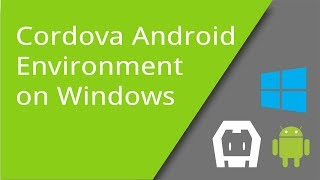 Cordova Environment for Android on Windows