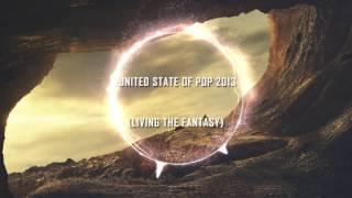 DJ Earworm Mashup - United State of Pop 2013 (Living the Fantasy)