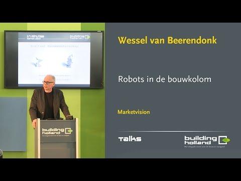 Robots in de bouwkolom - Wessel van Beerendonk
