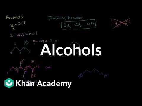 Alcohols (video) | Khan Academy