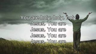 Holy - Matt Redman (Worship Song with lyrics)