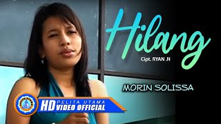 Morin Solissa - Hilang (Official Lyrics Video)