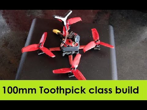 Micro Drone Toothpick class build 100mm Banggood.com