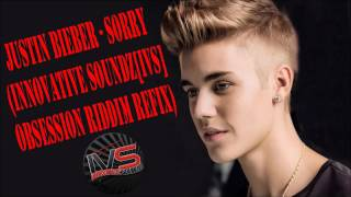 Justin Bieber - Sorry (Innovative Soundz[IVS] Obsession Riddim)