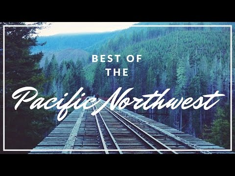 Video Best Places To See In The PNW // Oregon and Washington