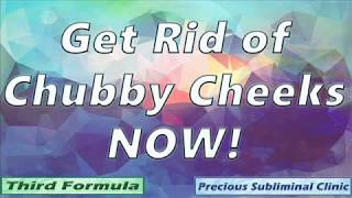 Get Rid of Chubby Cheeks - 3rd Formula [Affirmation+Frequency] - INSTANT RESULTS