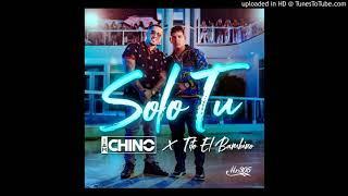 TITO EL BAMBINO, IAMCHINO   SOLO TU (DJ CRISTIAN MARTÍN)