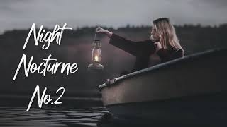 Night Nocturne No.2 (Inspired by Chopin) - Relaxing Classical Piano Music for Sleep