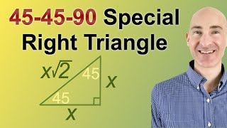 45-45-90 Special Right Triangles