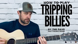 Tripping Billies-Guitar Tutorial (with Nature Intro)-Dave Matthews Band