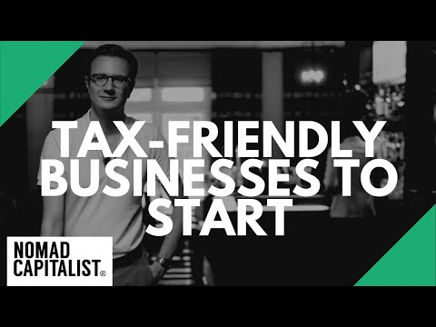 Tax-Friendly Businesses to Start
