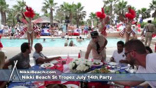 Nikki Beach St Tropez July 14th  Party