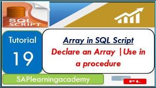 SQL Script Tutorial 19 - Array in SQL Script | How to declare an array in SQL Script