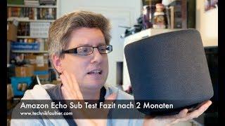 Amazon Echo Sub Test Fazit nach 2 Monaten