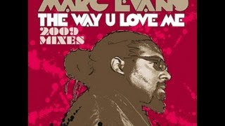 Ron Hall & The Muthafunkaz feat. Marc Evans - The Way You Love Me (Original) [Full Length] 2006