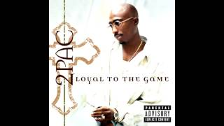 2Pac - Loyal to the game (full album)