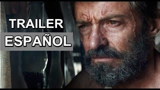LOGAN Wolverine 3  Trailer Español Latino 2017