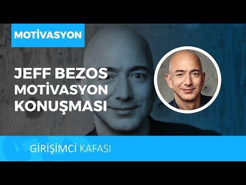 Eğer Denemeseydim Her Zaman Pişmanlık Duyardım! Jeff Bezos - Motivasyon Konuşması