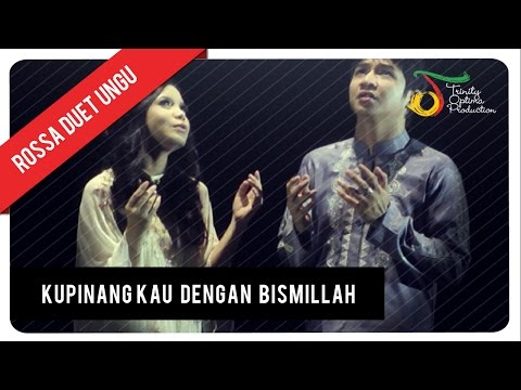 Rossa Duet UNGU - Ku Pinang Kau dengan Bismillah (with Lyric) | VC Trinity