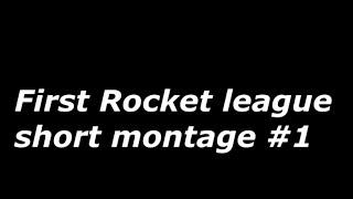 Rocket league short montage #1