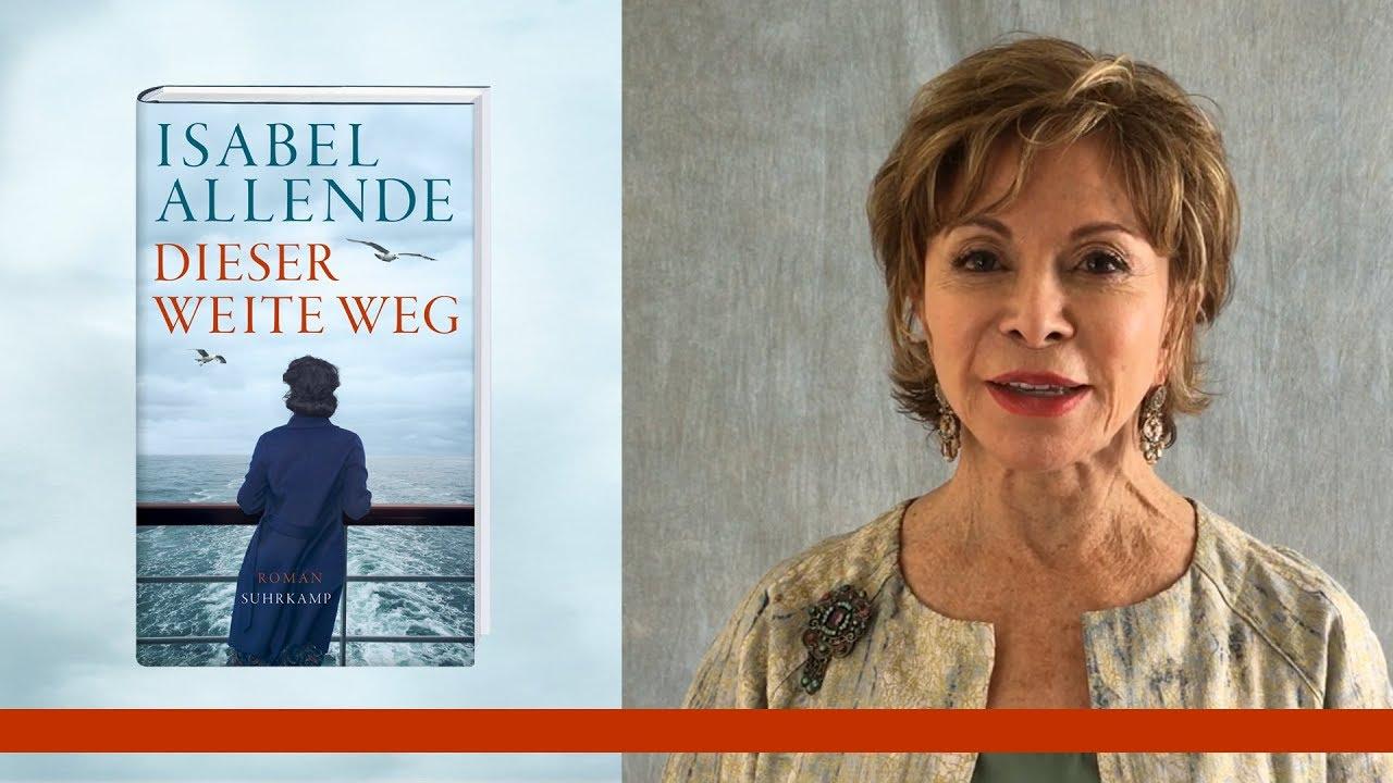 Isabel Allende über ihren Roman <I>Dieser weite Weg</I>
