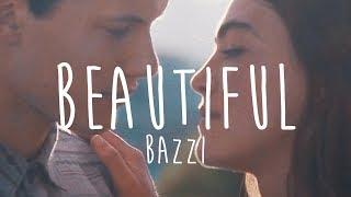 Bazzi   Beautiful (Lyrics)
