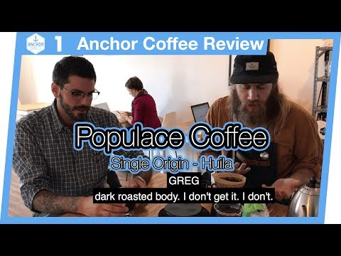 Coffee Review #1:  Populace Coffee - Colombia Huila Single Origin