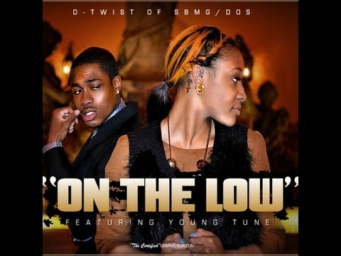 On The Low Ft. Young Tune
