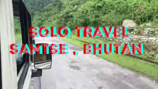 preview picture of video 'Solo Travel / SAMTSE /BHUTAN'