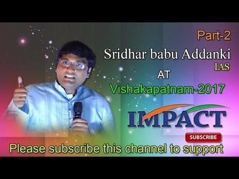 Integrity | Sridhar Babu Addanki |TELUGU IMPACT Vizag 2017