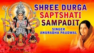 NAVRATRI  SPECIAL, SHREE DURGA SAPTSHATI Sampadit by ANURADHA PAUDWAL I Full AudioSongs Juke Box - Download this Video in MP3, M4A, WEBM, MP4, 3GP