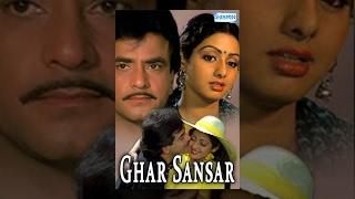 Ghar Sansar - Hindi Full Movie - Jeetendra - Sridevi - 80's Popular Movie