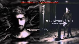 Zayn & G-Eazy Ft. Bebe Rexha - Like I Would / Me, Myself & I Mashup