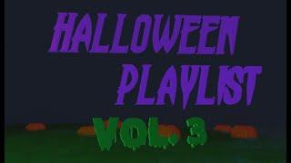 Halloween Playlist Vol. 3